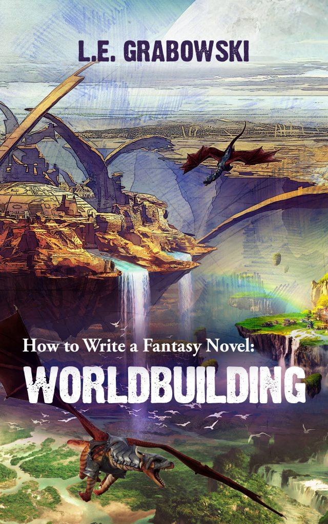 "L.E. Grabowski ""Worldbuilding"""