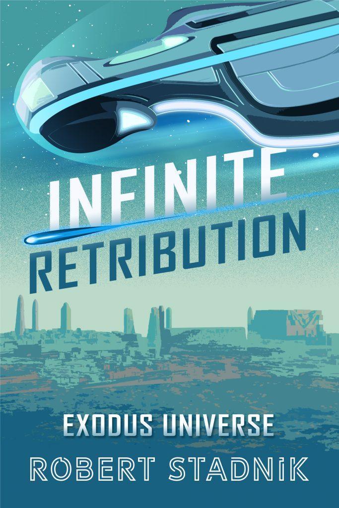 Infinite Retrubition - Robert Stadnik